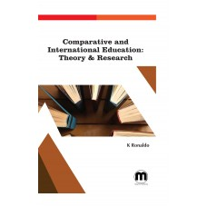 Comparative and International Education: Theory & Research