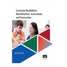 Learning Disabilities: Identification, Assessment, and Instruction