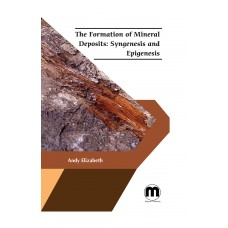 The Formation of Mineral Deposits: Syngenesis and Epigenesis