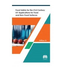 Food Safety for the 21st Century: UV Applications for Food and Non-Food Surfaces