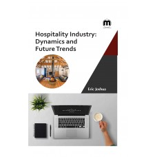 Hospitality Industry: Dynamics and Future Trends