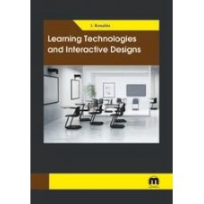 Learning Technologies and Interactive Designs