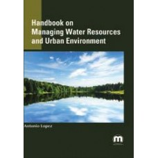 Handbook on Managing Water Resources  and the Urban Environment