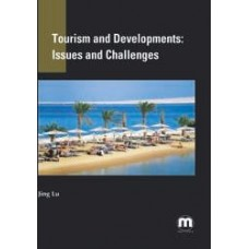 Tourism and Developments – Issues and Challenges