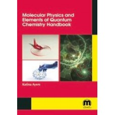 Molecular Physics and Elements of Quantum Chemistry Handbook
