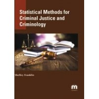 Statistical Methods for Criminal Justice and Criminology