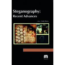 STEGANOGRAPHY: RECENT ADVANCES