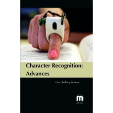CHARACTER RECOGNITION: ADVANCES