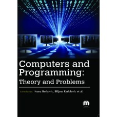 COMPUTERS AND PROGRAMMING: THEORY AND PROBLEMS