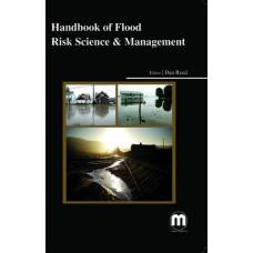 HANDBOOK OF FLOOD RISK SCIENCE & MANAGEMENT