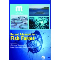 RECENT ADVANCES IN FISH FARMS