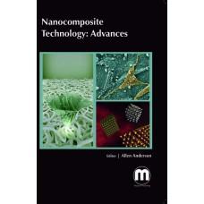 NANOCOMPOSITE TECHNOLOGY: ADVANCES