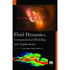FLUID DYNAMICS, COMPUTATIONAL MODELING AND APPLICATIONS
