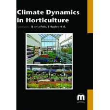 CLIMATE DYNAMICS IN HORTICULTURE