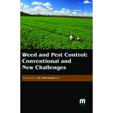 WEED AND PEST CONTROL: CONVENTIONAL AND NEW CHALLENGES
